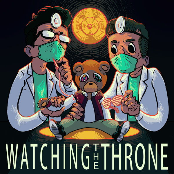 The #1 Kanye Podcast Watching the Throne
